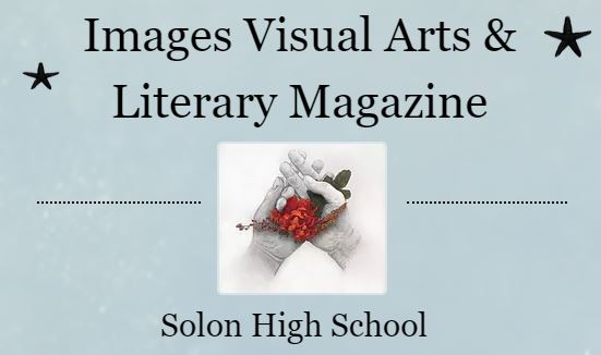 Images Literary and Visual Arts Magazine