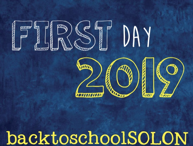 First Day 2019 back to school Solon yellow and white type on blue background