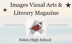 Images, Solon's Art and Literary magazine