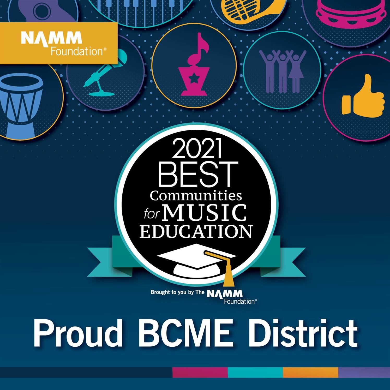 2021 Best Community for Music Education - Proud District - Blue w/ pink-gold-teal music graphics