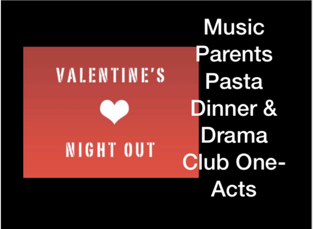 Valentines Night Out small heart image with Music Parents Pasta Dinner and Onc-Acts