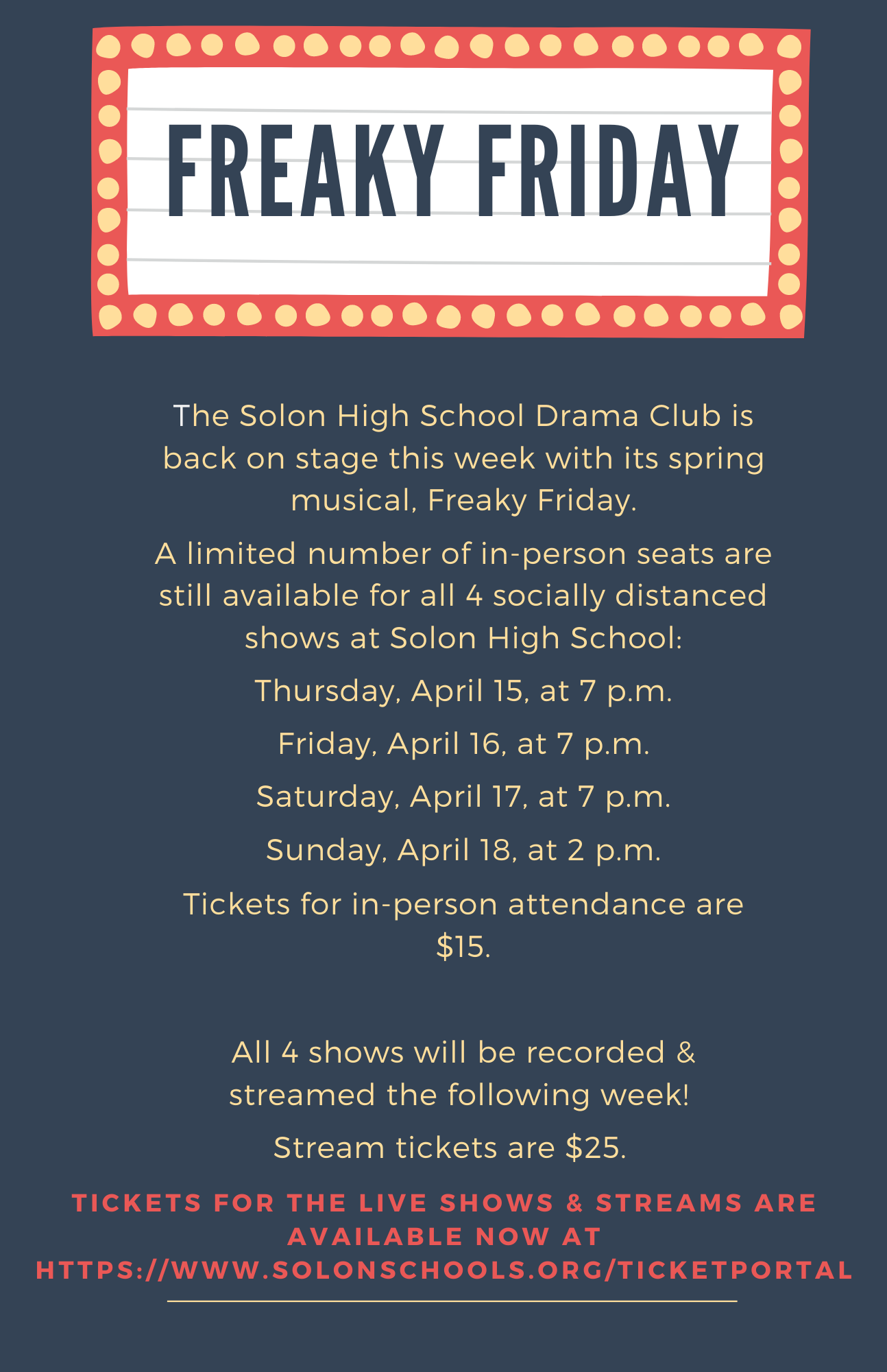 Solon High School Musical Freaky Friday Ticket information and show dates April 15-18