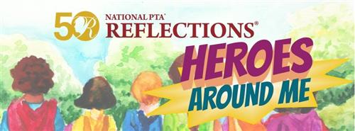 National PTA Reflections Heroes Around Me Logo with the backs of kids looking at a landscape